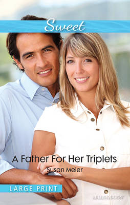 A Father For Her Triplets by Meier Susan