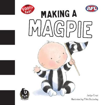 Making a Magpie: Collingwood Magpies by Jaclyn Crupi
