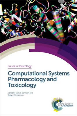 Computational Systems Pharmacology and Toxicology by Rudy J. Richardson