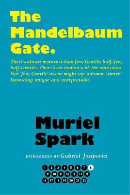 The Mandelbaum Gate by Muriel Spark