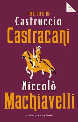 The Life of Castruccio Castracani book