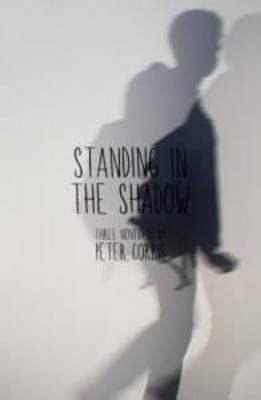 Standing in the Shadow by Peter Corris