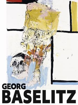 Georg Baselitz by Carla Schulz-Hoffman
