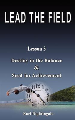 Lead the Field by Earl Nightingale - Lesson 3 book