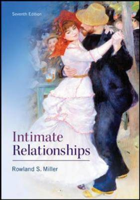 Intimate Relationships (Int'l Ed) by Rowland Miller
