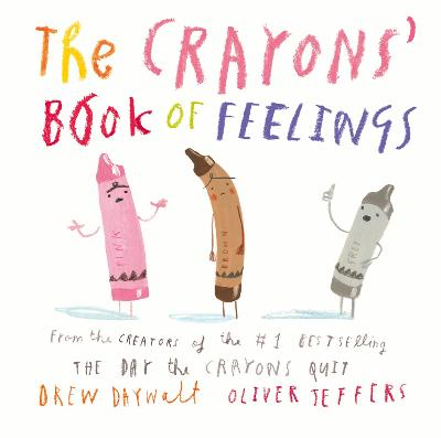 The Crayons' Book of Feelings book