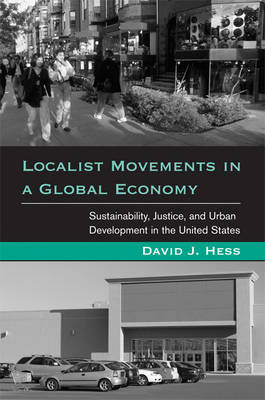 Localist Movements in a Global Economy by David J. Hess
