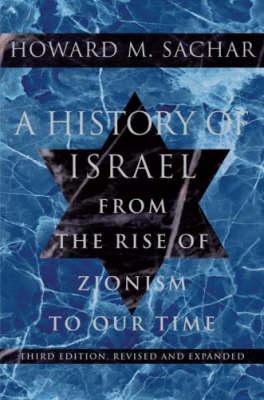 History Of Israel (Third Ed) by Howard M. Sachar