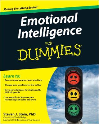 Emotional Intelligence for Dummies by Steven J. Stein