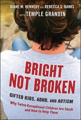 Bright Not Broken by Diane M. Kennedy