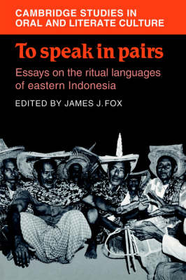 To Speak in Pairs by James J. Fox