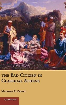 Bad Citizen in Classical Athens book