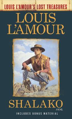Shalako: A Novel by Louis L'Amour