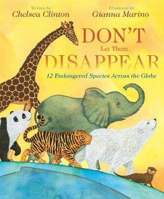 Don't Let Them Disappear by Chelsea Clinton