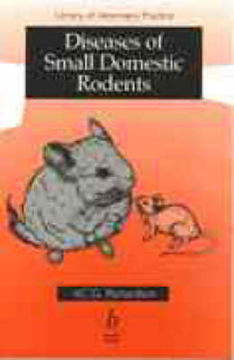 Diseases of Small Domestic Rodents by Virginia C. G. Richardson