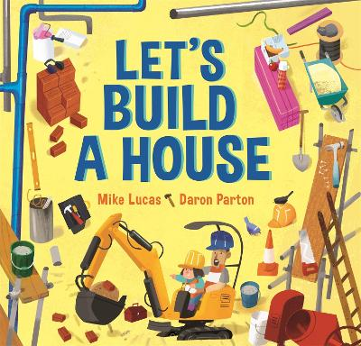 Let's Build a House by Mike Lucas