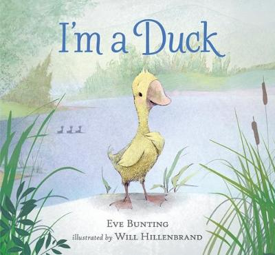 I'm a Duck by Eve Bunting