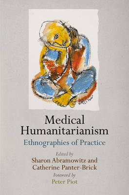 Medical Humanitarianism by Peter Piot