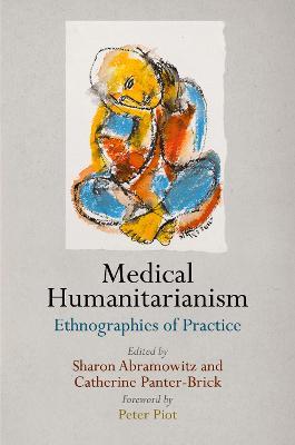 Medical Humanitarianism by Sharon Alane Abramowitz