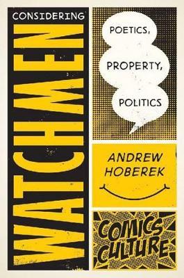 Considering Watchmen by Andrew Hoberek