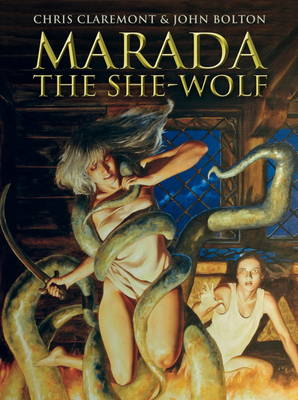 Marada The She-Wolf by Chris Claremont