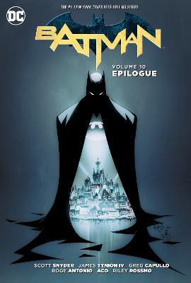 Batman TP Vol 10 Epilogue by Scott Snyder