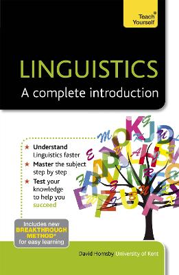 Linguistics: A Complete Introduction: Teach Yourself by David Hornsby
