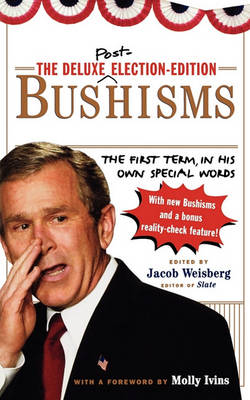 Deluxe Election Edition Bushisms book