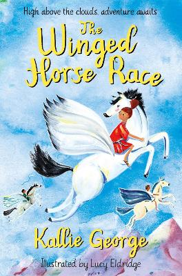 The Winged Horse Race by Kallie George
