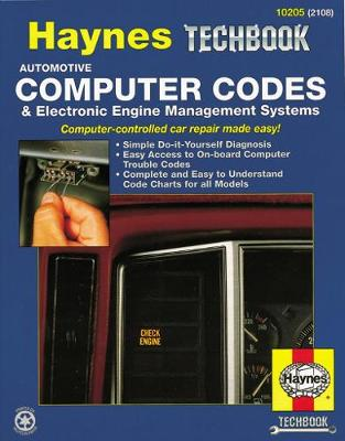 Automotive Computer Codes and Electronic Engine Management Systems Manual by Robert Maddox