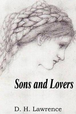 Sons and Lovers by D H Lawrence