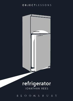 Refrigerator by Jonathan Rees