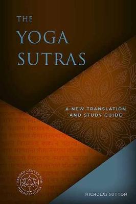 The Yogasutras: A Short Course by Nicholas Sutton