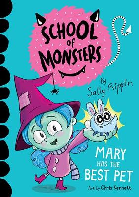 Mary Has the Best Pet: School of Monsters book
