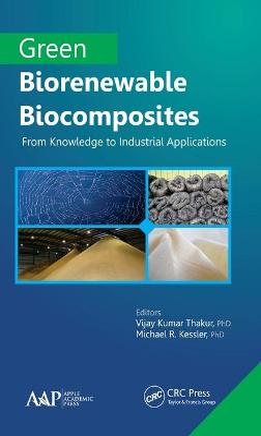 Green Biorenewable Biocomposites by Vijay Kumar Thakur