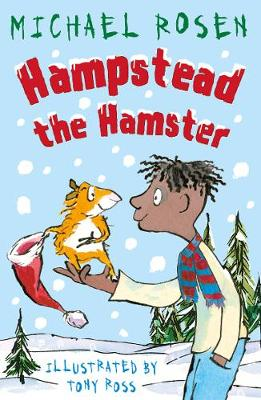 Hampstead the Hamster by Michael Rosen