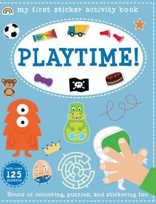 My First Sticker Activity Book - Playtime! by Philip Dauncey