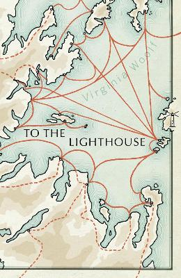 To The Lighthouse: (Vintage Voyages) by Virginia Woolf