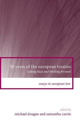 50 Years of the European Treaties book