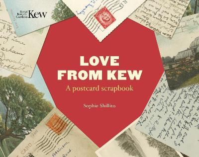 Love from Kew: A postcard scrapbook by Sophie Shillito
