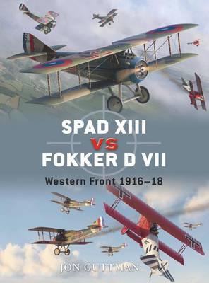 Spad XIII Vs. Fokker D VII by Jim Laurier