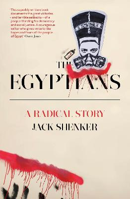 The Egyptians by Jack Shenker