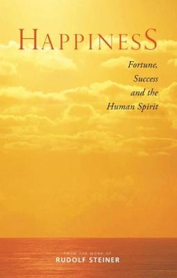 Happiness by Rudolf Steiner