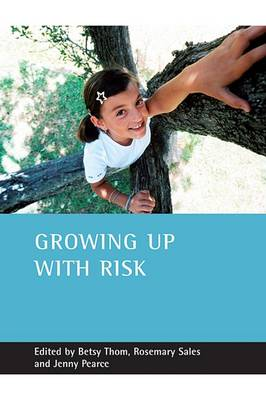 Growing up with risk by Betsy Thom