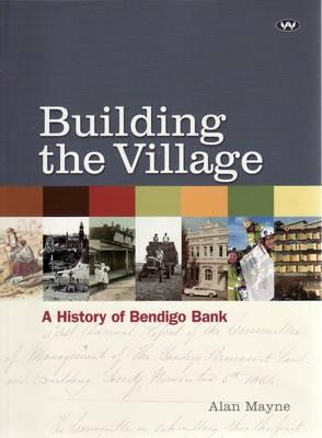 Building the Village by Alan Mayne