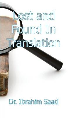Lost and Found in Translation by Ibrahim Saad