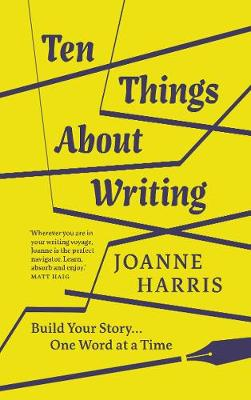 Ten Things About Writing - Build Your Story, One Word at a Time book