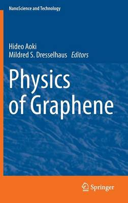 Physics of Graphene by Hideo Aoki