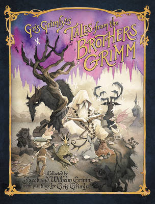 Gris Grimly's Tales from the Brothers Grimm book