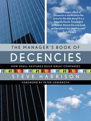 The Manager's Book of Decencies by Steve Harrison